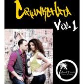 Ataca & La Alemana: Crunkchata vol 1