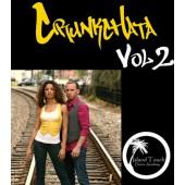 Ataca & La Alemana: Crunkchata vol 2