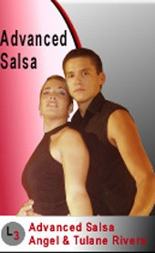 Angel & Tulane Rivera: Advanced Salsa ***/*****