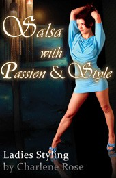 Charlene Rose: Salsa with Passion & Style */*****
