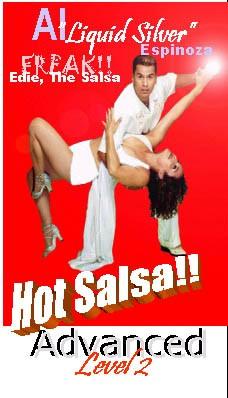 Edie the 'Salsa Freak' & Al 'Liquid Silver' Espinoza: Hot Salsa Advanced level 2