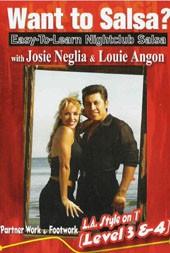 Josie Neglia & Louis Angon: Want to Salsa? Level 3&4 **/***