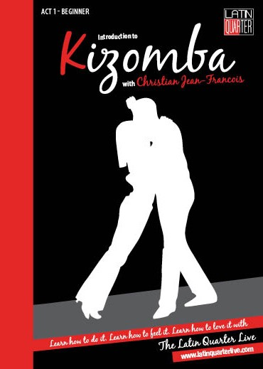 Latin Quarter: Introduction to Kizomba act 1: Beginner