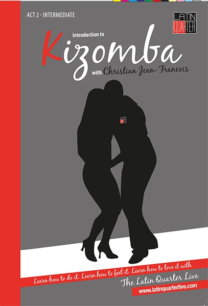 Latin Quarter: Introduction to Kizomba Act 2: Intermediate