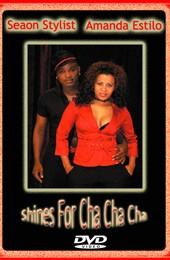 Seaon Stylist & Amanda Estilo: Shines for ChaCha */*****