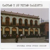 Cachao y su Ritmo Caliente: Original Egrem Studio Session