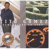 Tito Gomez: Comenzando en Cero