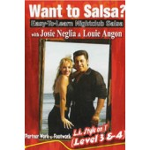 Josie Neglia & Louis Angon: Want to Salsa? Level 3&4 **/***