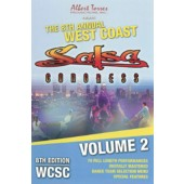 8th West Coast Salsa Congress 2006 vol 2